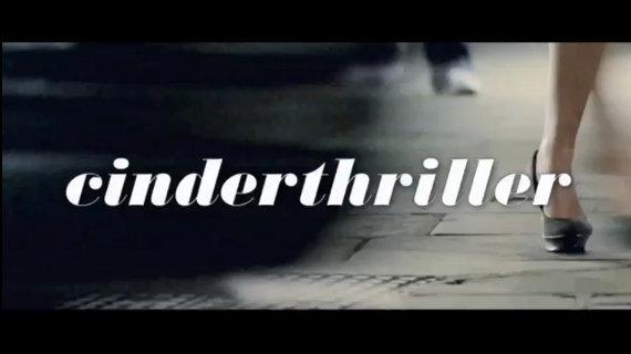 CINDERTHRILLER - FIRST TRAILER