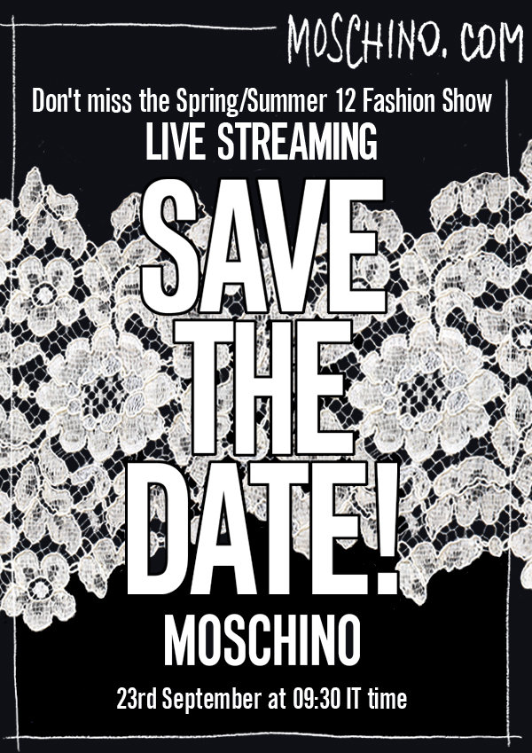 Moschino Livestreaming on 23 September  9:30 - Milano Fashion Week 2011