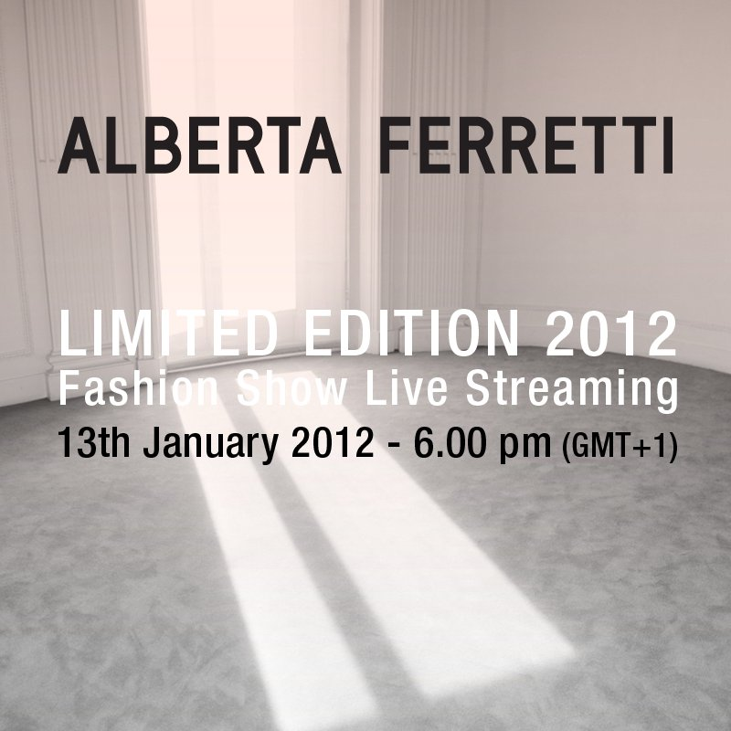 Alberta Ferretti - Limited Edition 2012 - Fashion Show - Live Streaming