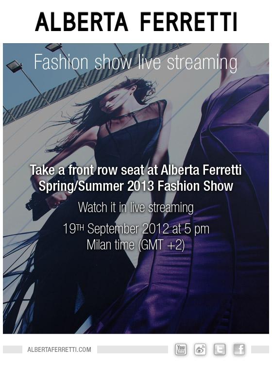 Alberta Ferretti Spring Summer 2013 Fashion Show Live Streaming 19 September 2012 5.00 P.M GMT +2