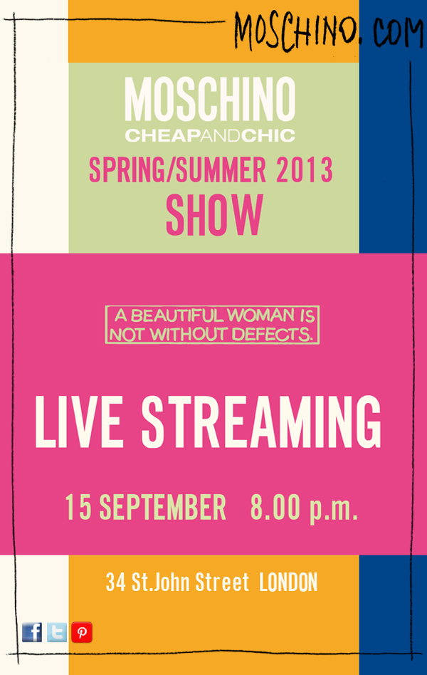 Moschino Cheap And Chic Spring Summer 2013 Fashion Show Live Streaming 15 September 2012 8.00 PM (GMT)