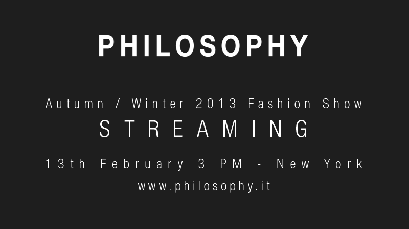 Philosophy by Natalie Ratabesi Autumn Winter 2013 - Fashion Show Live Streaming
