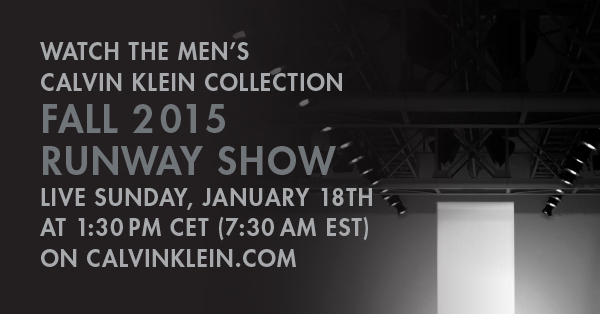 Calvin Klein Collection Fall 2015 Men's Runway Show Live Streaming - January 18th 1.30pm