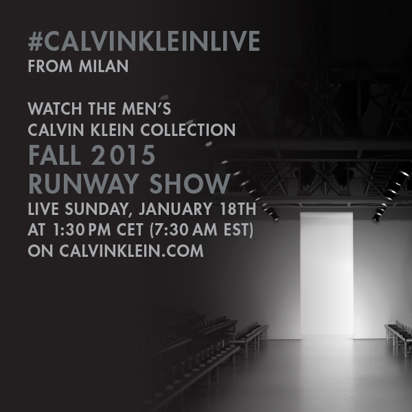 Calvin Klein Collection Fall 2015 Men's Runway Show Live Streaming - January 18th 1.30pm Cet (7.30AM Est)