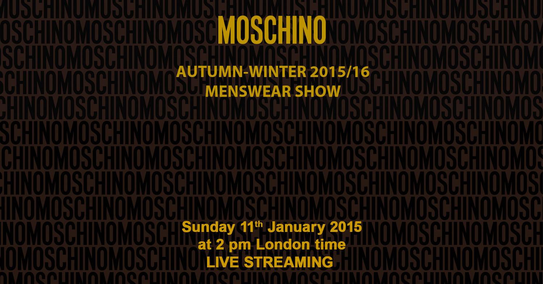 Moschino Autumn Winter 2015/16 Men's Fashion Show Live Streaming