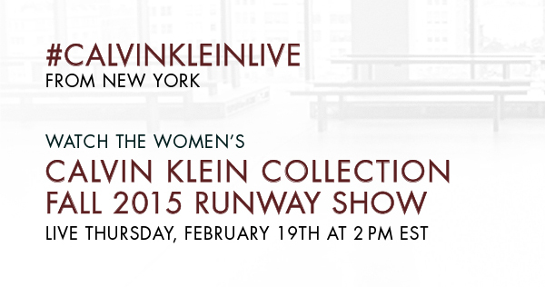 Calvin Klein Collection Fall 2015 Womens Runway Show Live Streaming February 19th 2015