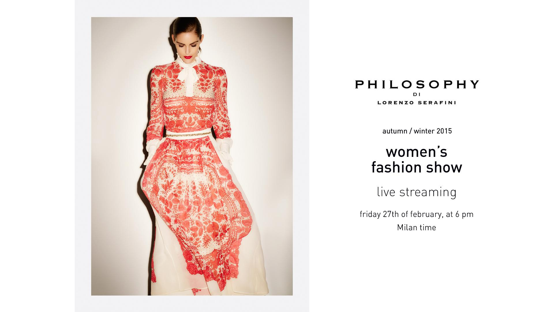 Philosophy di Lorenzo Serafini Fall Winter 2015-16 Womens Fashion Show Live Streaming 27th February 6pm Milan