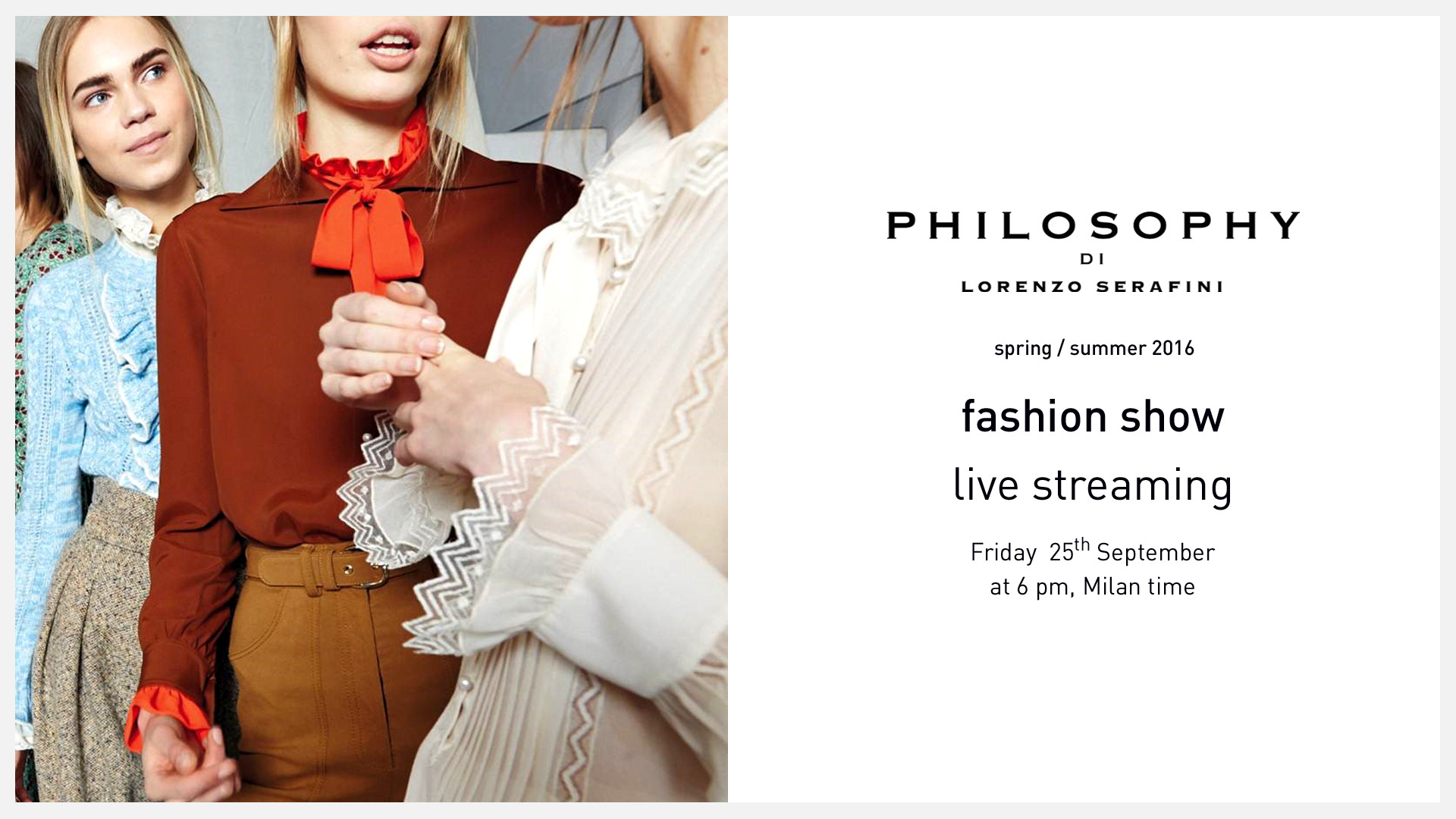 Philosophy di Lorenzo Serafini Spring Summer 2016 Women's Runway Show Live Streaming September 25th