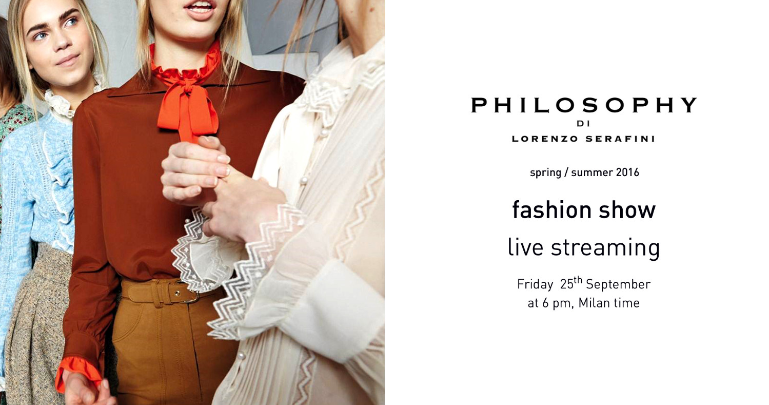 Philosophy di Lorenzo Serafini Spring Summer 2016 Women's Runway Show Live Streaming