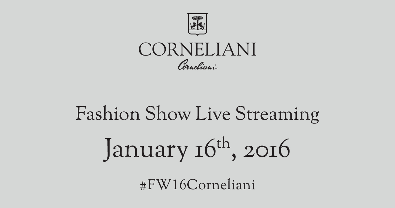 Corneliani Fall Winter 2016 Men's Fashion Show Live Streaming