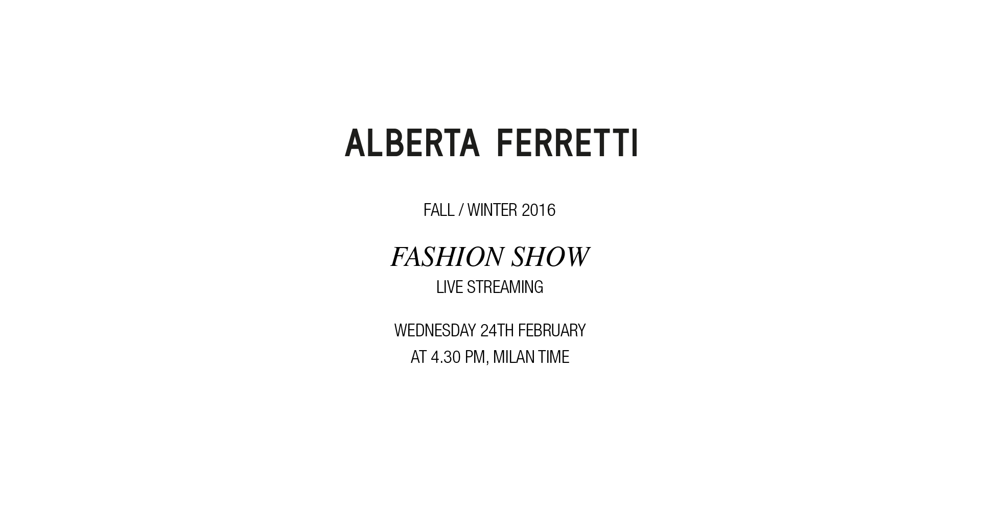 Alberta Ferretti Fall Winter 2016 Women's Fashion Show Live Streaming