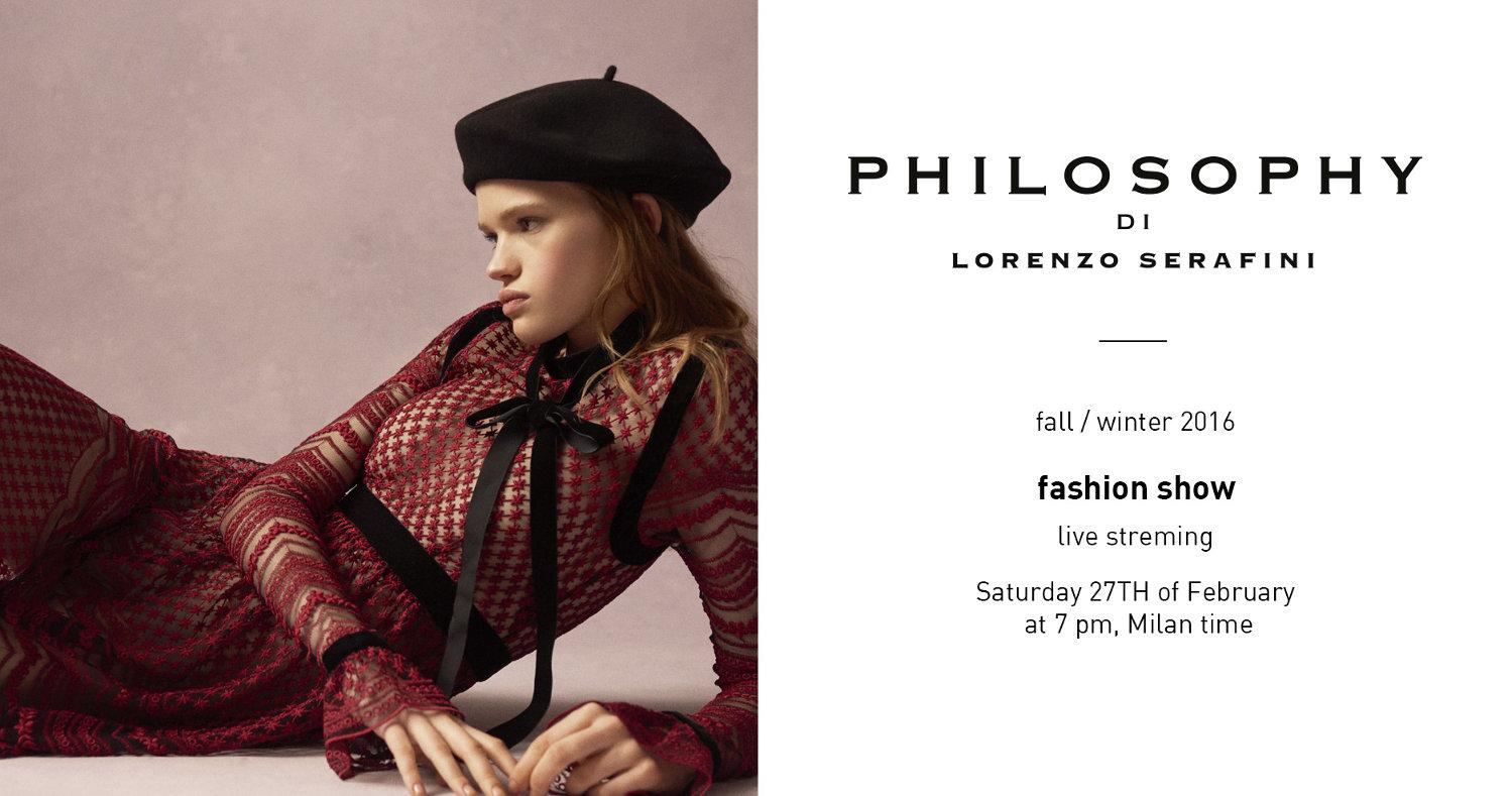 Philosophy di Lorenzo Serafini Fall Winter 2016 Women's Fashion Show Live StreamingPhilosophy di Lorenzo Serafini Fall Winter 2016 Women s Fashion Show Live Streaming Milan