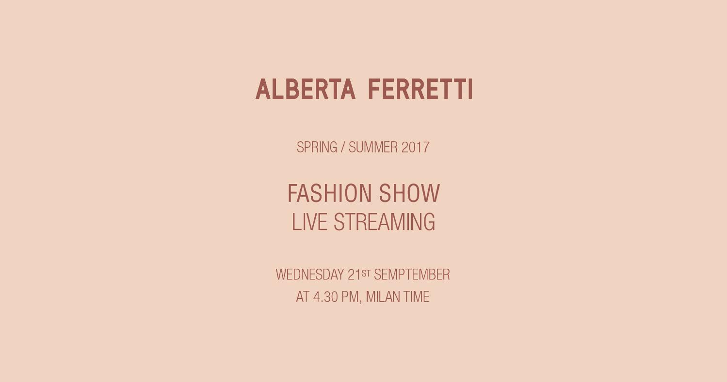 Alberta Ferretti Spring Summer 2017 Women's Fashion Show Live Streaming