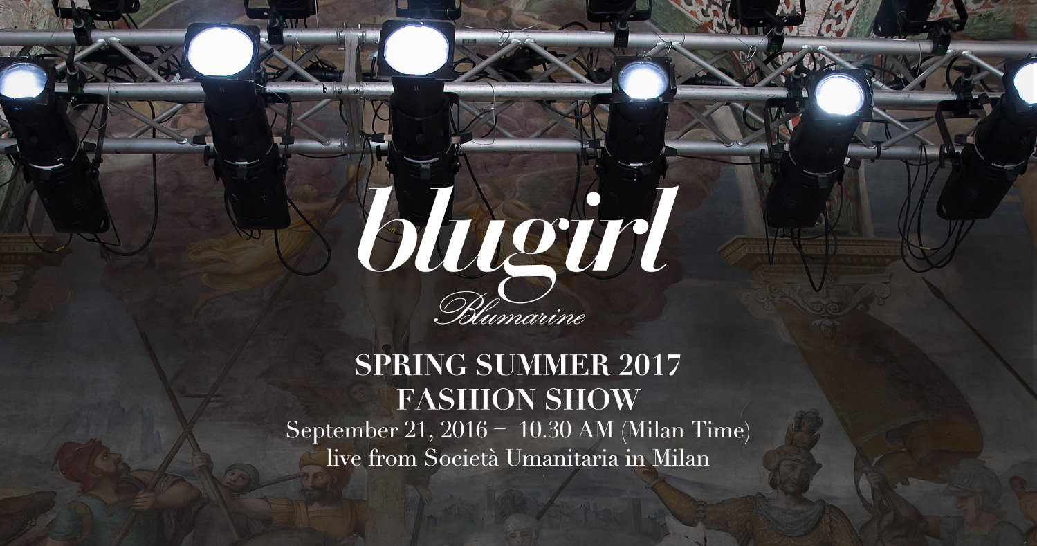Blugirl Spring Summer 2017 Women's Fashion Show Live Streaming