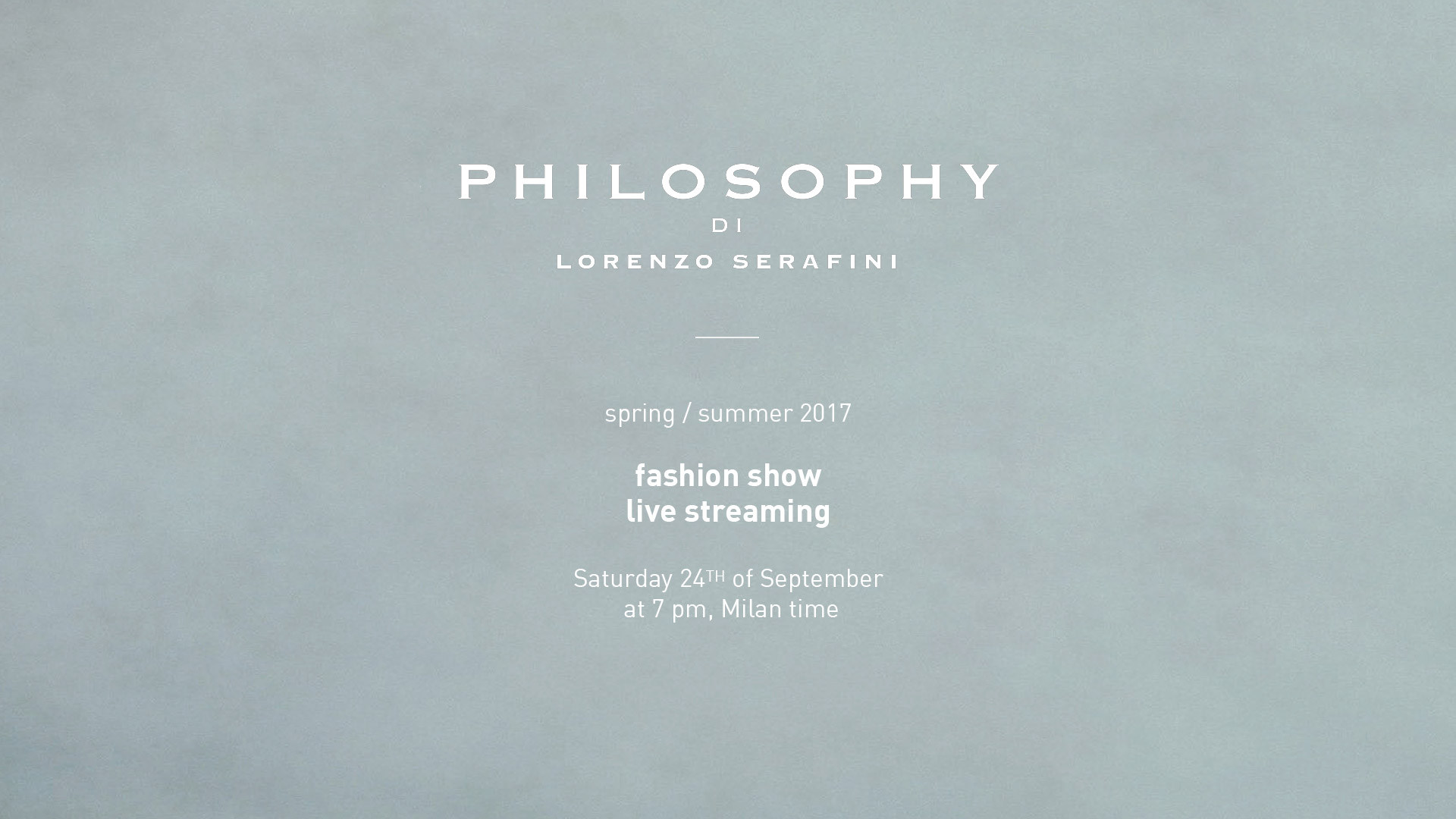 Philosophy di Lorenzo Serafini Spring Summer 2017 Women's Fashion Show Live Streaming Milan