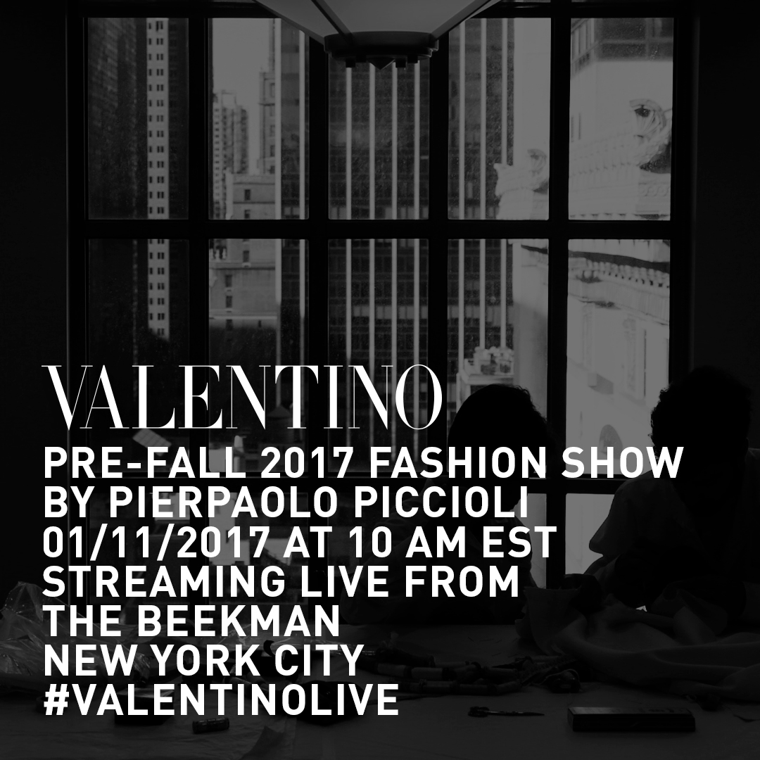 Valentino Pre-Fall 2017 Fashion Show Live Streaming New York