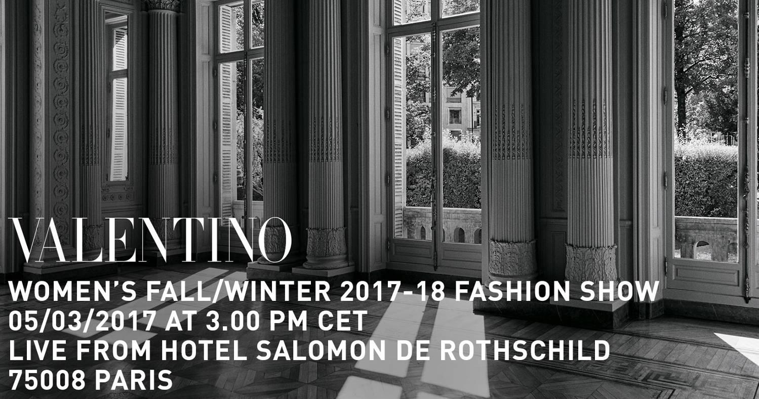Valentino Fall Winter 2017-18 Women's Fashion Show Live Streaming Paris