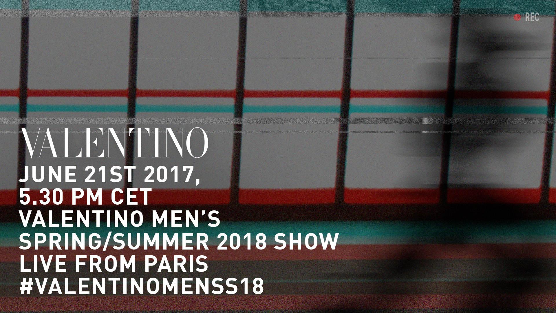 Valentino Men's Spring Summer 2018 Fashion Show Live Streaming Paris