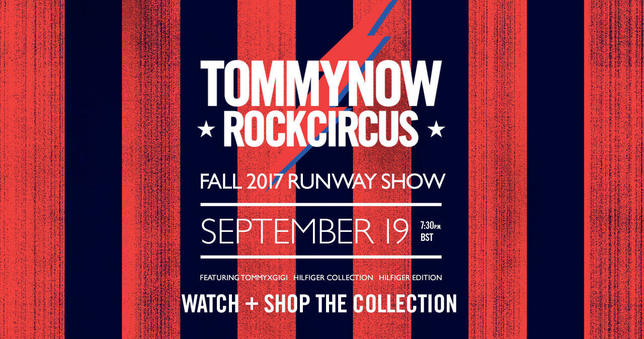 Tommy Now Fall Winter 2017 Fashion Show Live Streaming London