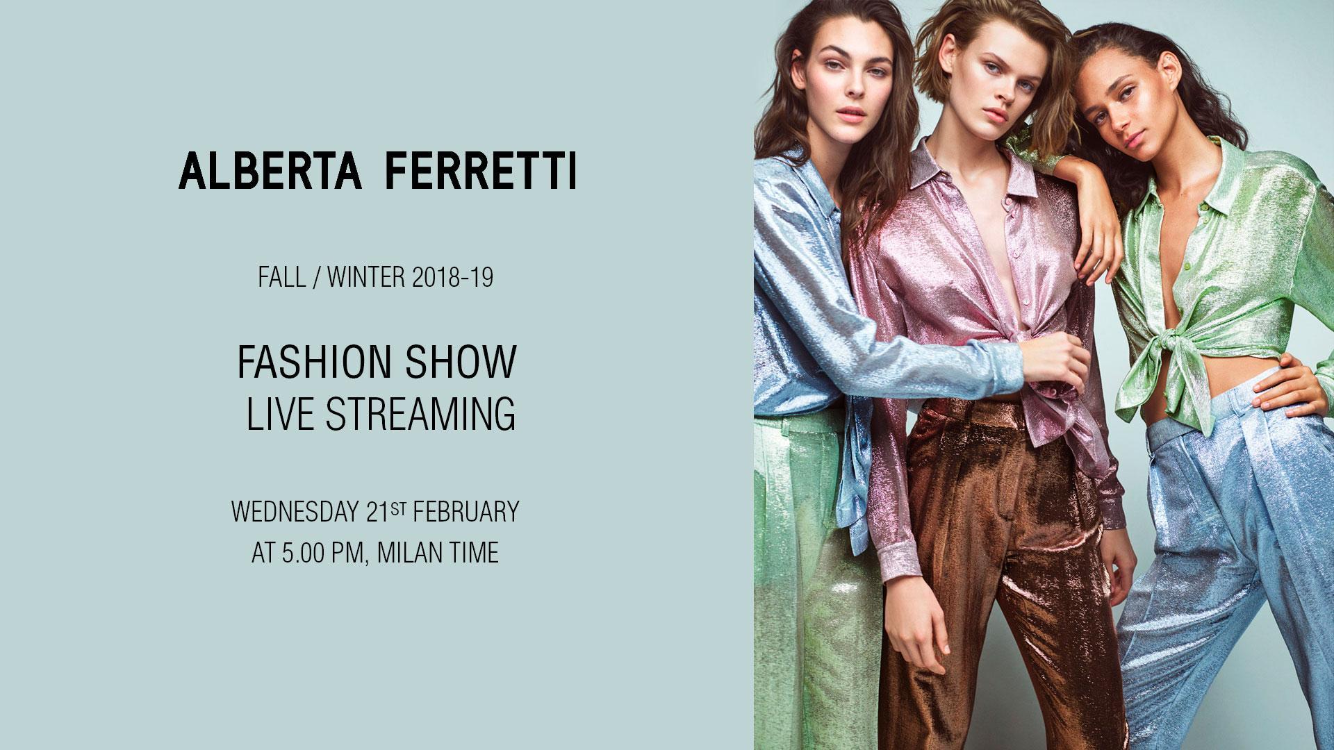 Alberta Ferretti Fall Winter 2018-19 Fashion Show Live Streaming
