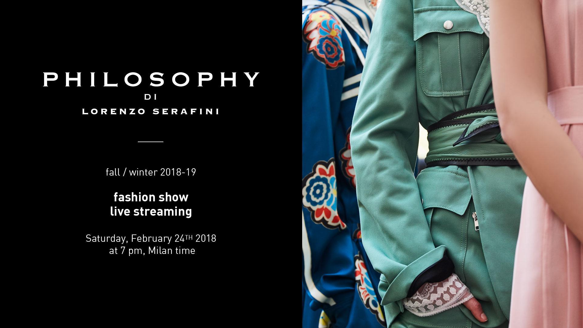 Philosophy di Lorenzo Serafini Fall Winter 2018-19 Fashion Show Live Streaming