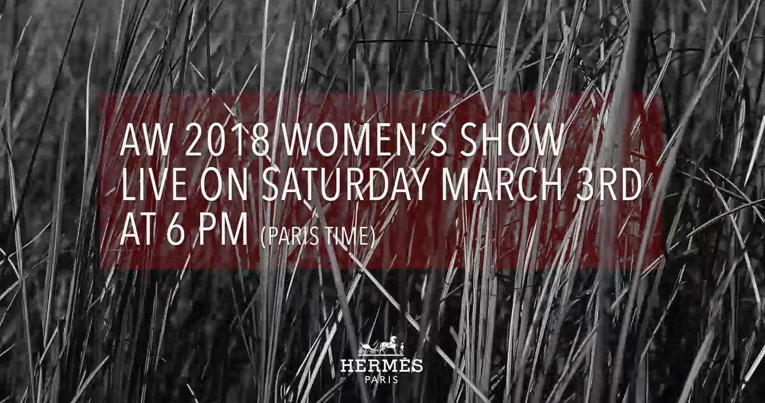 Hermès Fall Winter 2018 Women's Fashion Show Live Streaming