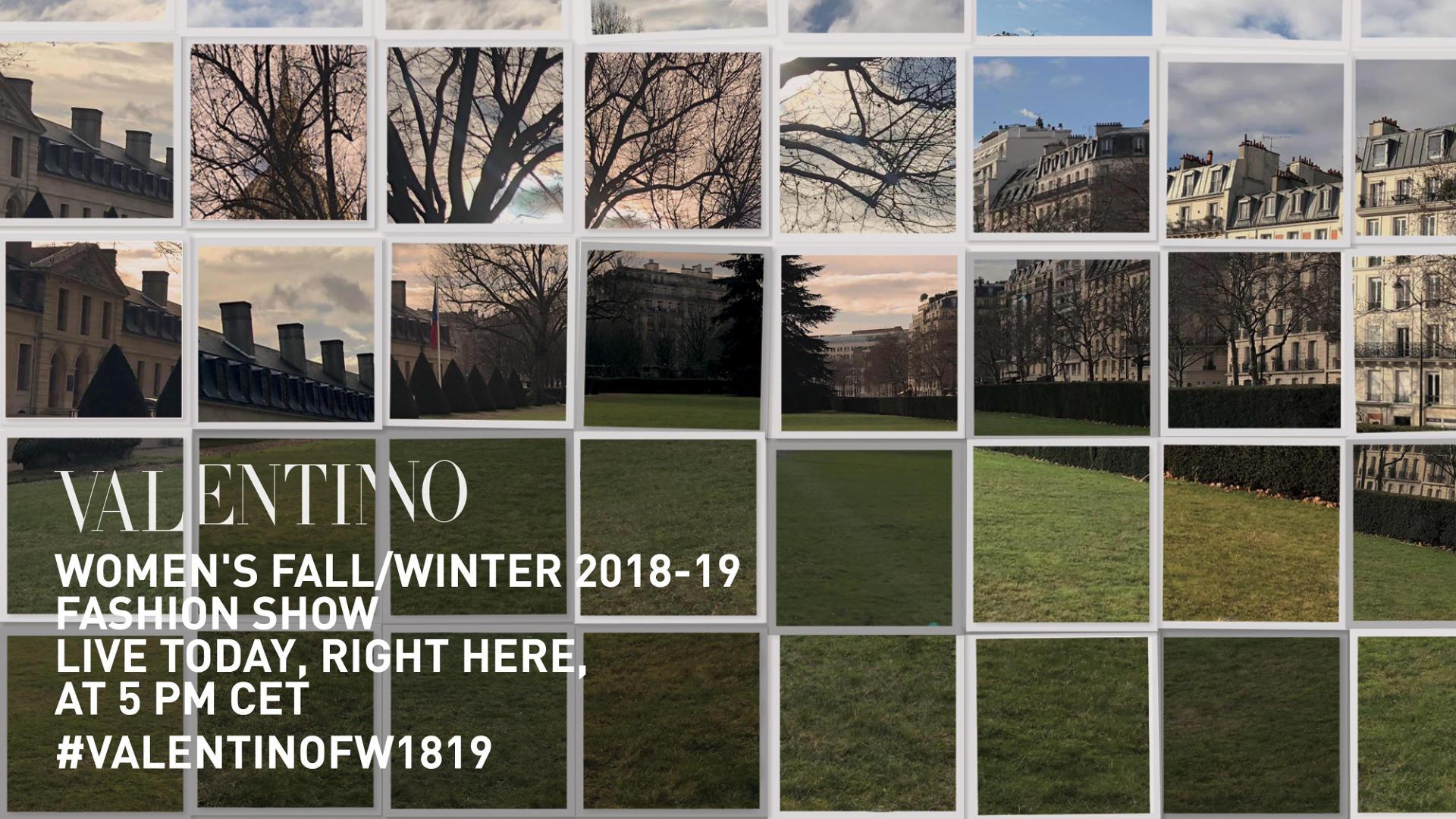 Valentino Fall Winter 2018 Women's Fashion Show Live Streaming