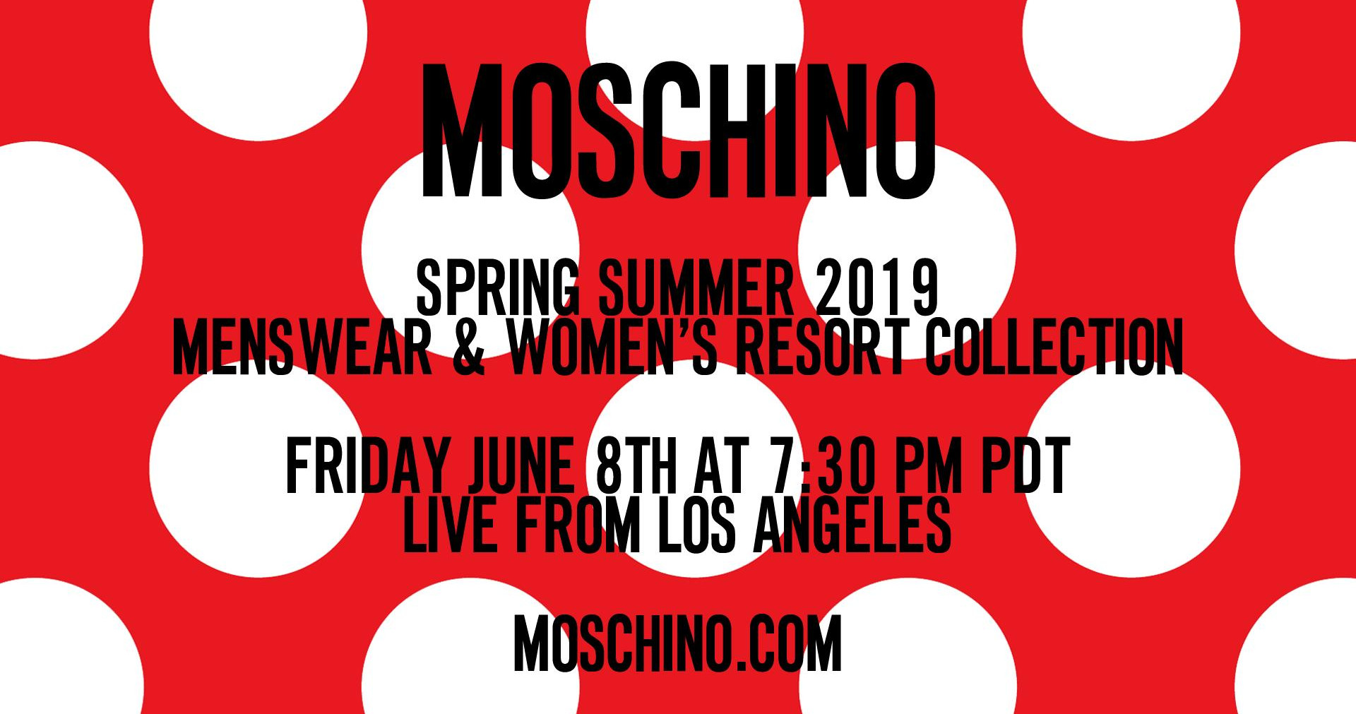 Moschino Spring Summer 2019 Menswear and Womens Resort Collection Fashion Show Live Streaming Los Angeles