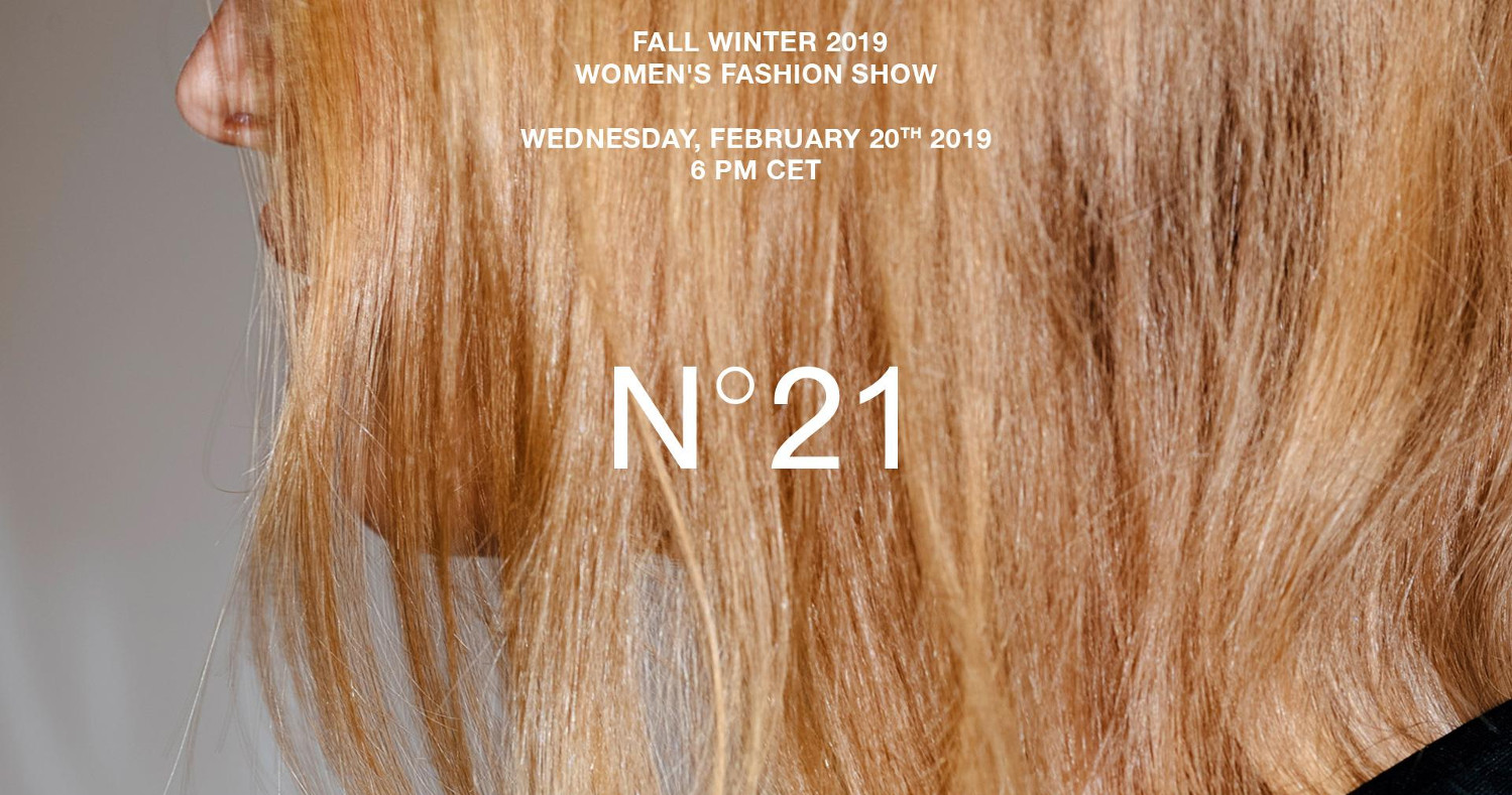 N°21 Fall Winter 2019-20 Women's Fashion Show Live Streaming Milan